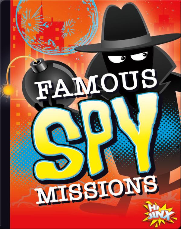 Famous Spy Missions