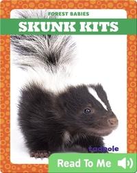 Skunk Kits