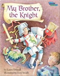 My Brother, The Knight