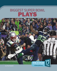 Biggest Super Bowl Plays