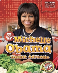 Michelle Obama: Health Advocate