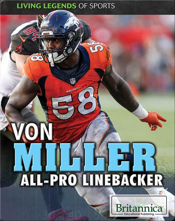 Von Miller: All-Pro Linebacker