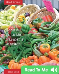 Let's all go to the Farmer's Market