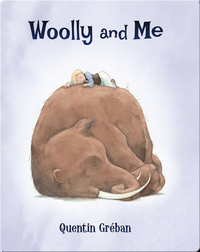 Woolly and Me