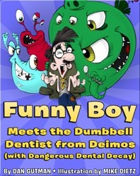 Funny Boy Meets the Dumbbell Dentist from Deimos