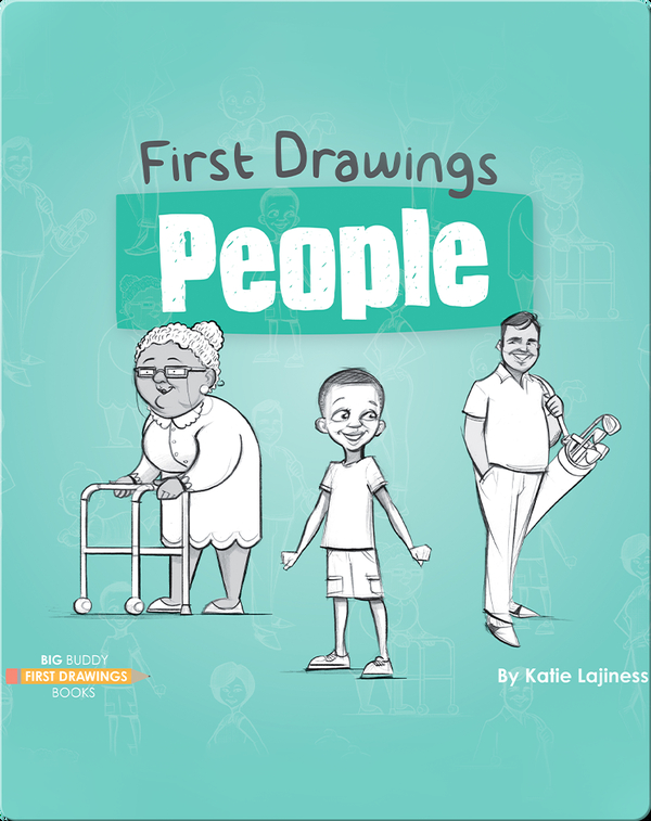 First Drawings: People