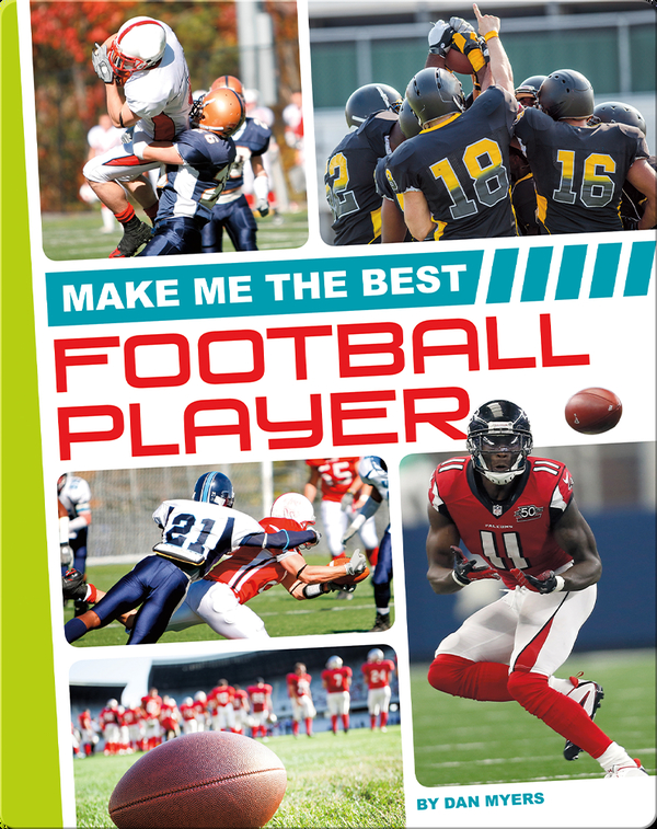 Make Me the Best Football Player