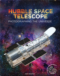Hubble Space Telescope: Photographing the Universe