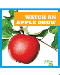 Watch an Apple Grow