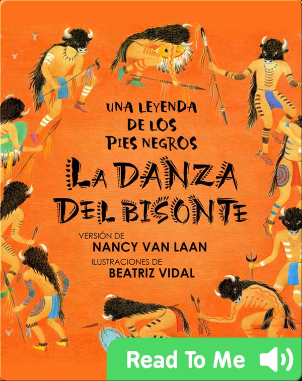La Danza Del Bisonte: Una Leyenda De Los Pies Negros
