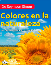 De Seymour Simon Colores en la naturaleza