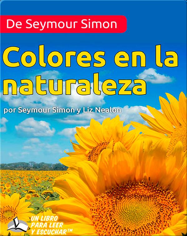 De Seymour Simon Colores en la naturaleza