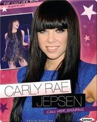 Carly Rae Jepsen: Call her Amazing
