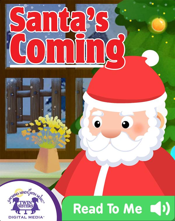 Santa's Coming