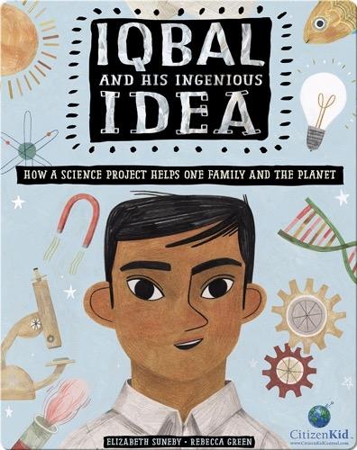 Iqbal and His Ingenious Idea