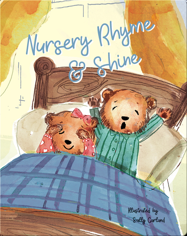 Nursery Rhyme & Shine