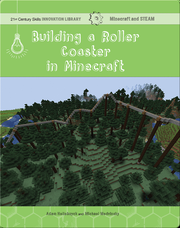Building a Roller Coaster in Minecraft: Science