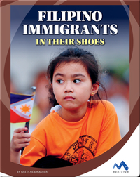 Filipino Immigrants: In Their Shoes