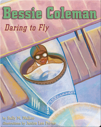 Bessie Coleman: Daring to Fly