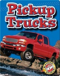 Pickup Trucks: Mighty Machines