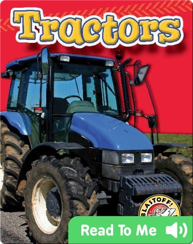Tractors: Mighty Machines