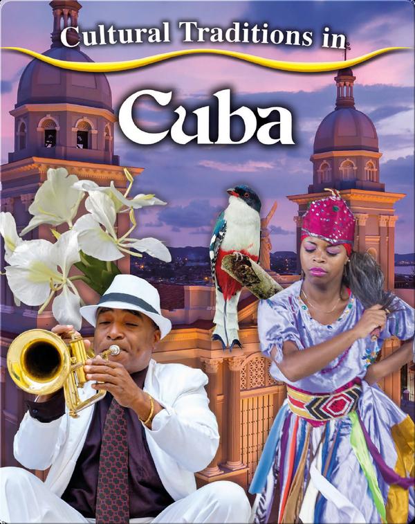 Cultural Traditions in Cuba