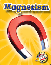 Magnetism: First Science