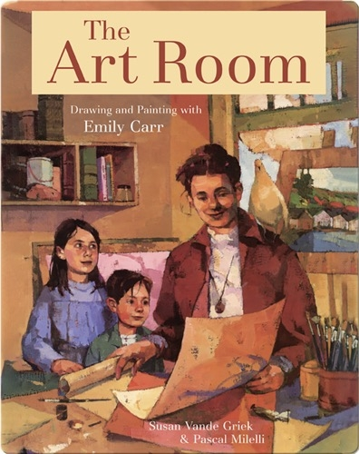The Art Room: Drawing and Painting with Emily Carr