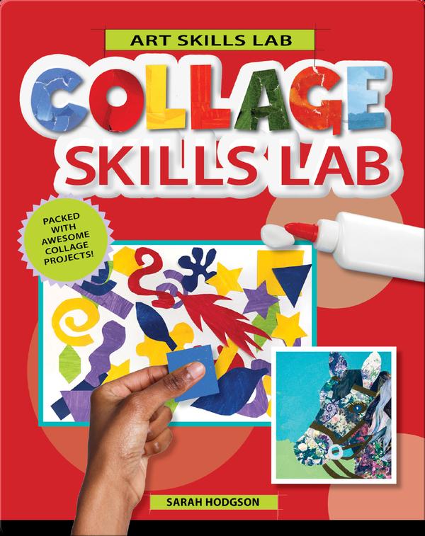 Collage Skills Lab