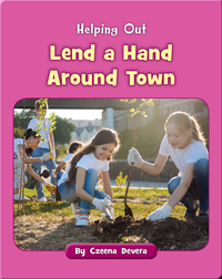 Lend a Hand Around Town