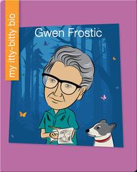 Gwen Frostic