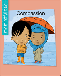 My Mindful Day: Compassion
