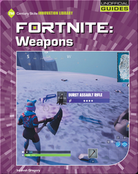 Fortnite: Weapons