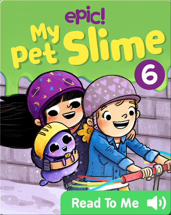 My Pet Slime Book 6: Cosmo to the Rescue