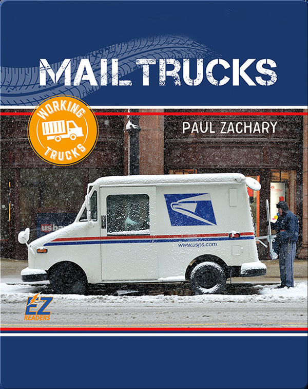 Working Trucks: Mail Truck