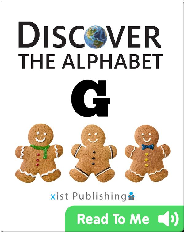Discover The Alphabet: G