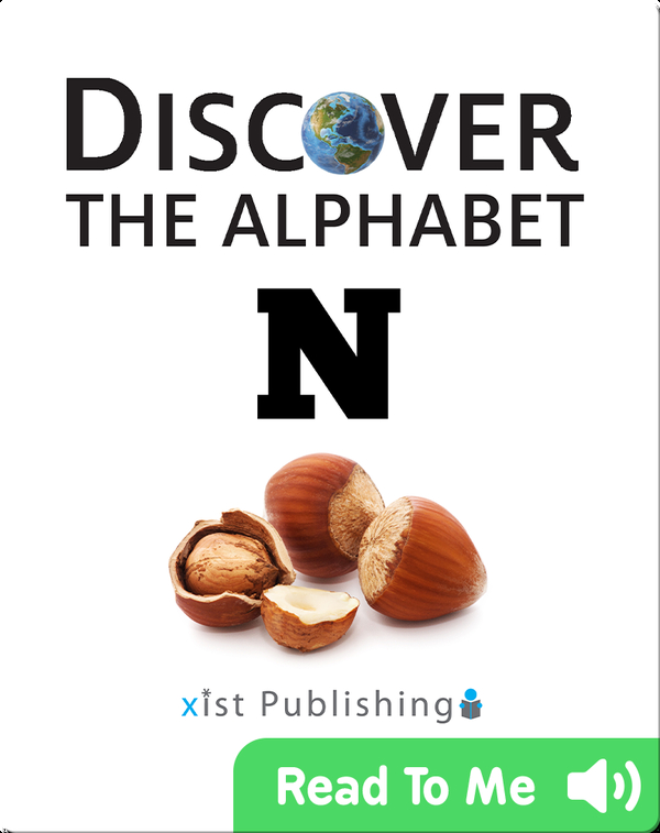 Discover The Alphabet: N
