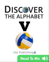 Discover The Alphabet: V