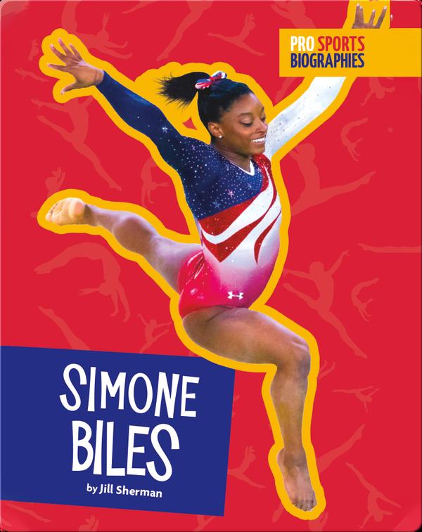 Pro Sports Biographies: Simone Biles