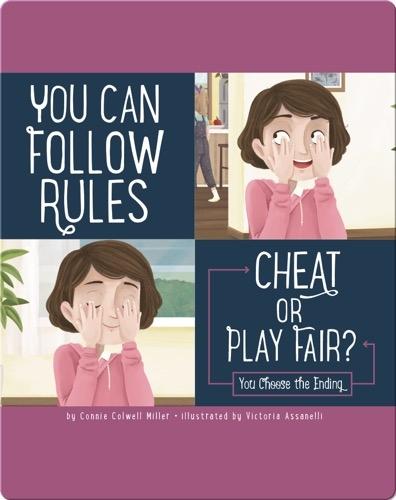 You Can Follow Rules: Cheat or Play Fair?