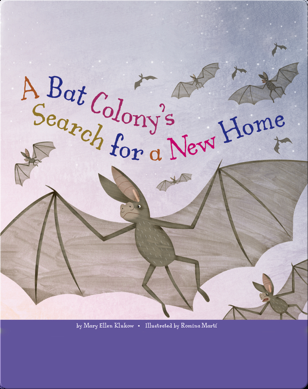 A Bat Colony's Search for a New Home