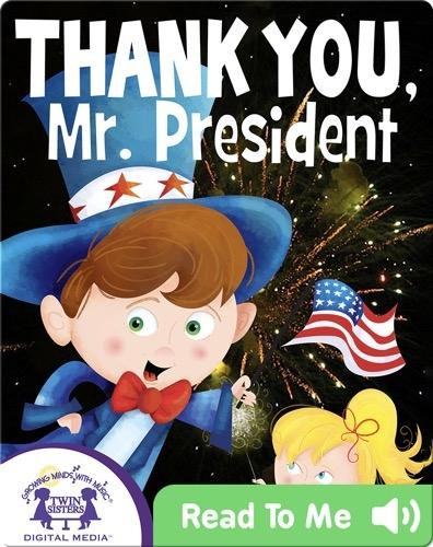 Thank You, Mr. President