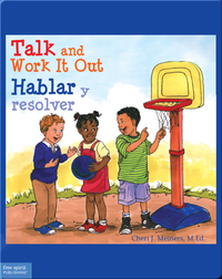 Talk and Work It Out / Hablar y resolver