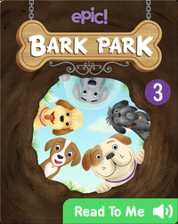 Bark Park: The Missing Bone
