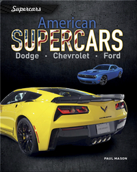 American Supercars: Dodge, Chevrolet,  Ford