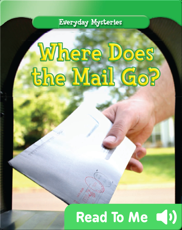 Where Does the Mail Go?