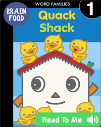Brain Food: Quack Shack