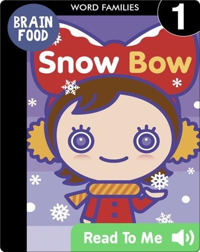 Brain Food: Snow Bow
