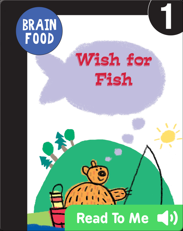 Brain Food: Wish for Fish
