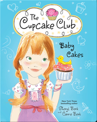 The Cupcake Club 5: Baby Cakes